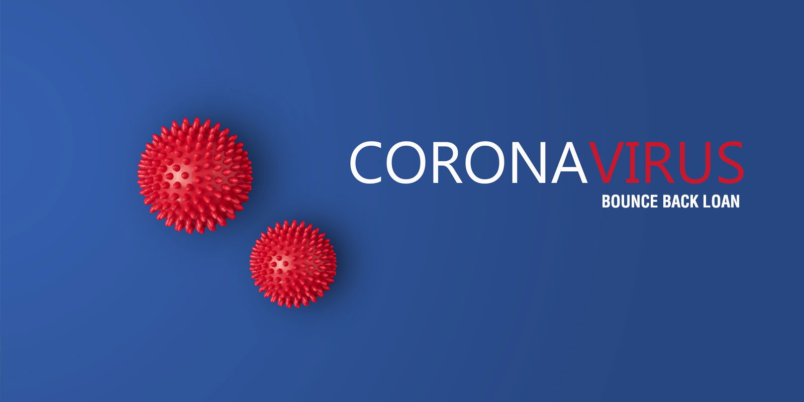 Bounce Back loan announced for small businesses affected by Coronavirus (COVID-19)